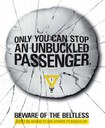 Beware of the Beltless Bus Shelter Banner 2 thumbnail image