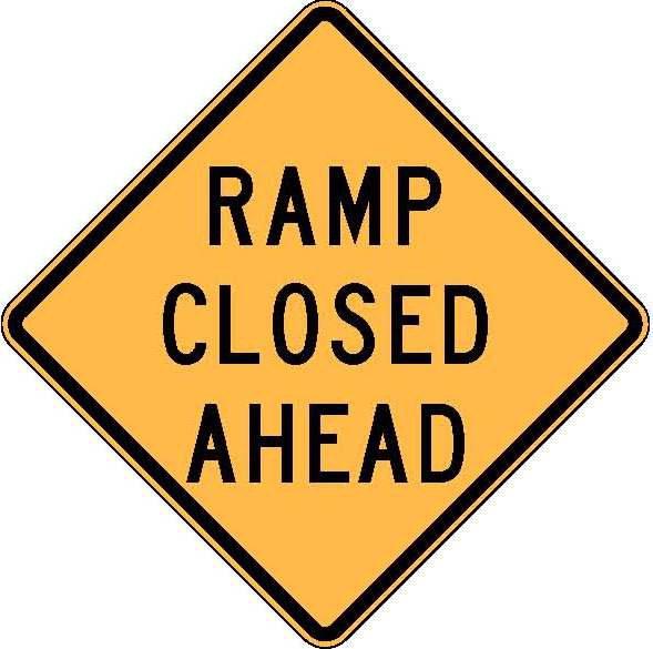 W5-40 Ramp Closed Ahead.JPEG