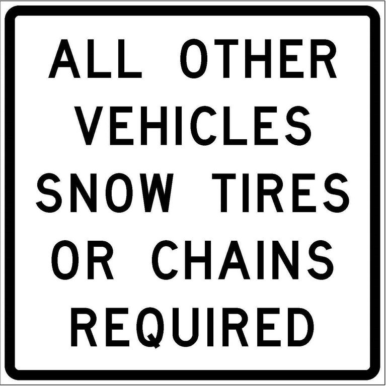 R52-10b All Other Vehicles Snow Tires Or Chains Required JPEG
