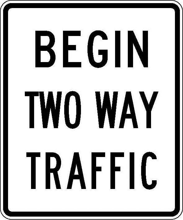 R6-6a Begin Two Way Traffic JPEG